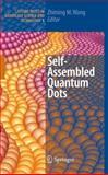Self-Assembled Quantum Dots, , 0387741909