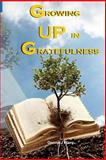 Growing up in Gratefulness, Donna Ware, 1481141902