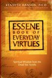 Essene Book of Everyday Virtues, Kenneth Hanson, 1571781900