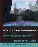 UDK iOS Game Development, C. Gatzidis and J. Doran, 1849691908