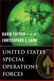 United States Special Operations Forces, Tucker, David and Lamb, Christopher J., 0231131909