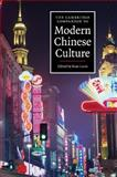 The Cambridge Companion to Modern Chinese Culture 1st Edition