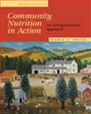 Community Nutrition in Action : An Entrepreneurial Approach, Boyle, Marie, 0534551904