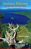 Desolation Wilderness and the South Lake Tahoe Basin, Jeffrey P. Schaffer, 0899971903
