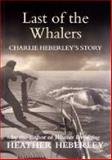 Last of the Whalers, Heather Heberley, 0908561903