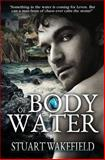 Body of Water, Stuart Wakefield, 0957211902