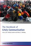 The Handbook of Crisis Communication, , 1444361902