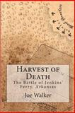 Harvest of Death, Joe Walker, 1461021901