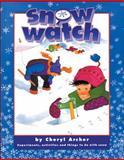 Snow Watch, Cheryl Archer, 155074190X