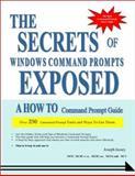 The Secrets of Windows Command Prompts Exposed, Joseph Jassey, 1553951905