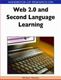 Handbook of Research on Web 2.0 and Second Language Learning, Thomas, Michael, 1605661902