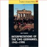 Interpretations of the Two Germanies, 1945-1990, Fulbrook, Mary and Mary, Fulbrook, 0312231903