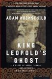 King Leopold's Ghost, Adam Hochschild, 0618001905