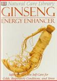 Ginseng, Stephanie Pedersen and Dorling Kindersley Publishing Staff, 0789451905