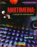 Multimedia : A Hands on Introduction, Peck, David D., 082737190X