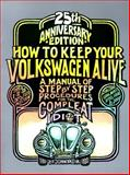 How to Keep Your Volkswagen Alive, John Muir, 1562611909