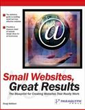 Small Websites, Great Results, Doug Addison, 1932111905