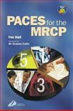 Paces for the MRCP, Hall, Tim, 044307190X