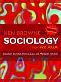 Sociology for A2 AQA, Browne, Ken and Blundell, Jonathan, 0745641903