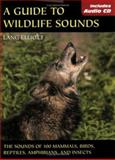 A Guide to Wildlife Sounds, Lang Elliott, 0811731901