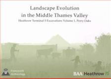 Landscape Evolution in the Middle Thames, John Lewis Staff, 0955451906