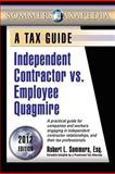Independent Contractor vs. Employee Quagmire, Robert Sommers, 0983791902