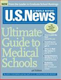 U. S. News Ultimate Guide to Medical Schools, U. S. News and World Report Staff and Josh Fischman, 1402211902