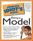 The Complete Idiot's Guide® to Being a Model, Roshumba Williams and Anne Marie O'Connor, 0028631900