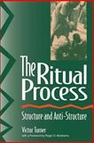 The Ritual Process 9780202011905