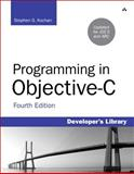 Programming in Objective-C, Kochan, Stephen G., 0321811909