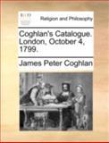Coghlan's Catalogue London, October 4 1799, James Peter Coghlan, 1140781901