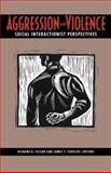 Aggression and Violence : Social Interactionist Perspectives, Felson, 1557981906