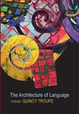 The Architecture of Language, Quincy Troupe, 1566891906