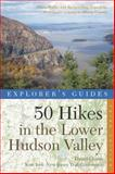 Explorer's Guide 50 Hikes in the Lower Hudson Valley, New York-New Jersey Trail Conference Staff, 1581571909
