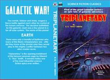 Triplanetary, Edward E. Smith, 1612871909