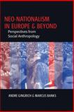 Neo-Nationalism in Europe and Beyond : Perspectives from Social Anthropology, , 1845451902