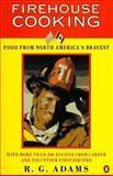 Food from America's Bravest, R. G. Adams, 0140251901
