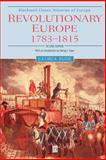 Revolutionary Europe, 1783 - 1815, Rude, George F., 0631221905