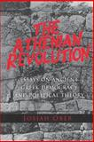 The Athenian Revolution - Essays on Ancient Greek Democracy and Political Theory, Ober, Josiah, 0691001901