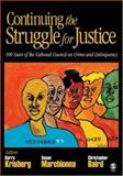 Continuing the Struggle for Justice : 100 Years of the National Council on Crime and Delinquency, , 1412951909