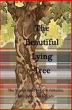 The Beautiful Lying Tree, Ivy Newton, 1478151900