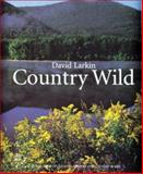 Country Wild, David Larkin, 0395771900