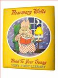 Read to Your Bunny - Very First Library, Rosemary Wells, 0439871905