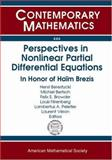 Perspectives in Nonlinear Partial Differential Equations : In Honor of Haim Brezis, , 0821841904