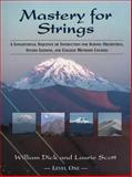 Mastery for Strings, William Dick and Laurie Scott, 0975391909