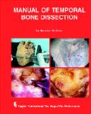 Manual of Temporal Bone Dissection 9789062991907