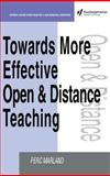 Towards More Effective Open and Distance Teaching, Marland, Perc, 0749421908