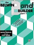 Belwin Band Builder, Part 1, Wayne Douglas and Fred Weber, 0769221904