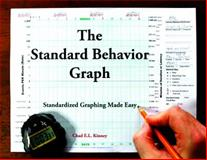 The Standard Behavior Graph : Standardized Graphing Made Easy, Kinney, 0989551903