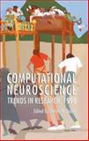 Computational Neuroscience : Trends in Research 1998, , 1461371902